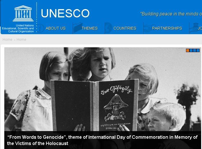 """Cette année, pour la Journée internationale dédiée à la mémoire des victimes de l'Holocauste qui se déroulera le 27 janvier, le thème de l'UNESCO est """"Passer de la parole aux actes de génocide : Propagande antisémite et l'Holocauste"""". Le but des débats de cette journée est """"d'examiner les racines et les conséquences des discours haineux""""."""