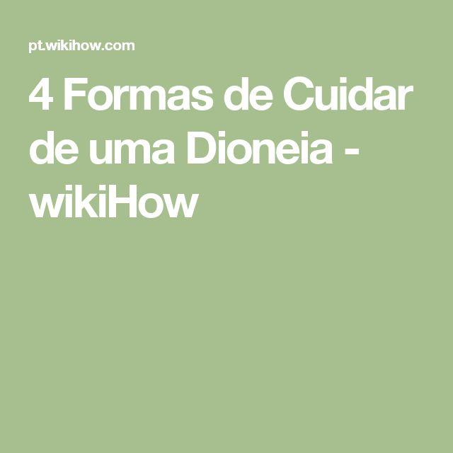 4 Formas de Cuidar de uma Dioneia - wikiHow