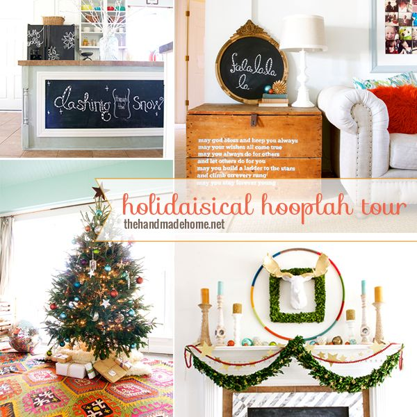 the handmade home holidaisical hooplah tour - the handmade home