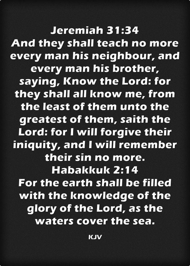 Jeremiah 31:34 Habakkuk 2:14 King James KJV
