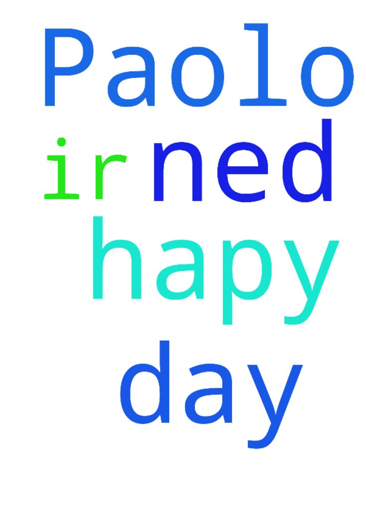 For Paolo, That he have a very very hapy day, he ned - For Paolo, That he have a very very hapy day, he ned ir. Posted at: https://prayerrequest.com/t/xdP #pray #prayer #request #prayerrequest