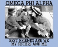 Omega Phi Alpha sisters are the best of friends! :D