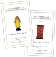 The Artificial Newfoundlander by Larry Mathews (Breakwater Books)