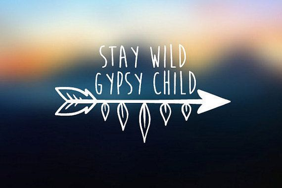 Stay Wild Gypsy Child Boho Arrow Decal for Cars YETI Cups