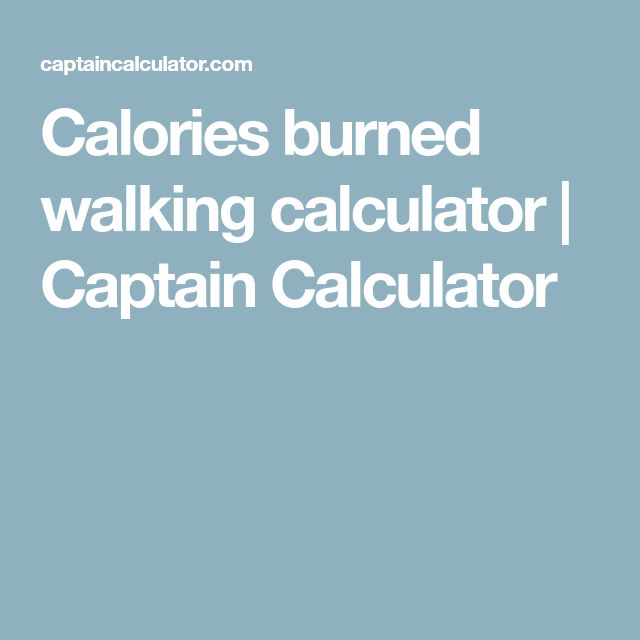 Calories burned walking calculator | Captain Calculator ...