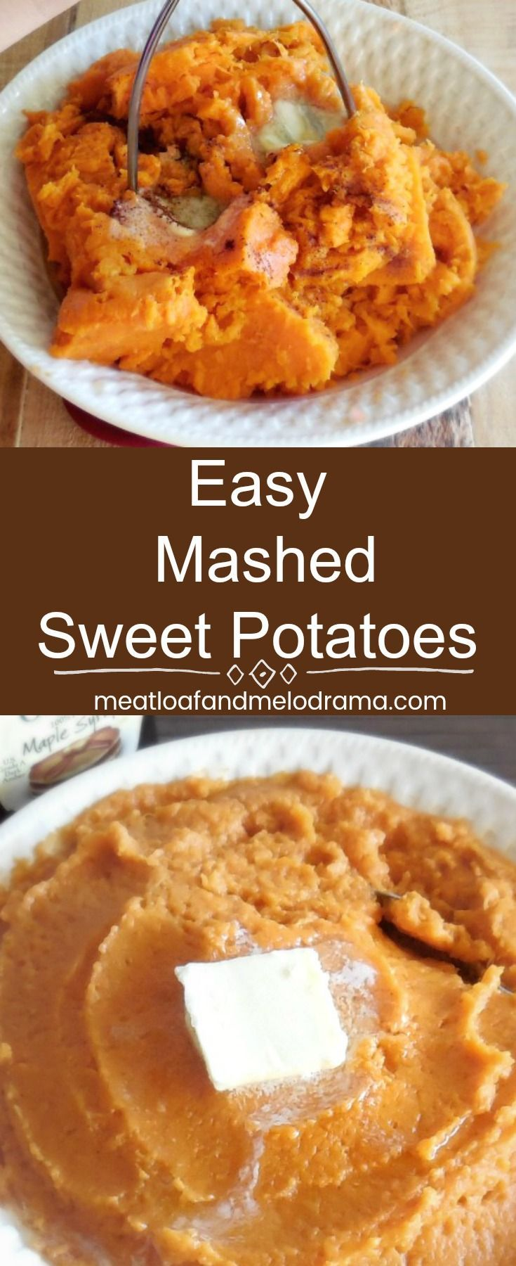 Easy Mashed Sweet Potatoes - Quick and easy side dish for Thanksgiving or any holiday. Flavored with maple syrup and cinnamon, these sweet potatoes always go fast! from Meatloaf and Melodrama #sidedish #ThanksgivingRecipes #holidays