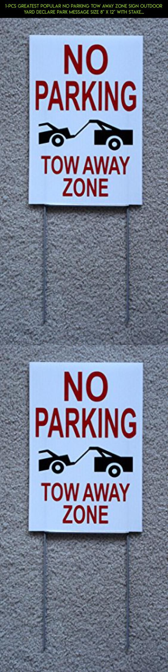 "1-Pcs Greatest Popular No Parking Tow Away Zone Sign Outdoor Yard Declare Park Message Size 8"" x 12"" with Stake Type White #plans #storage #gadgets #drone #parts #camera #sign #products #shopping #racing #technology #tech #kit #fpv #room"