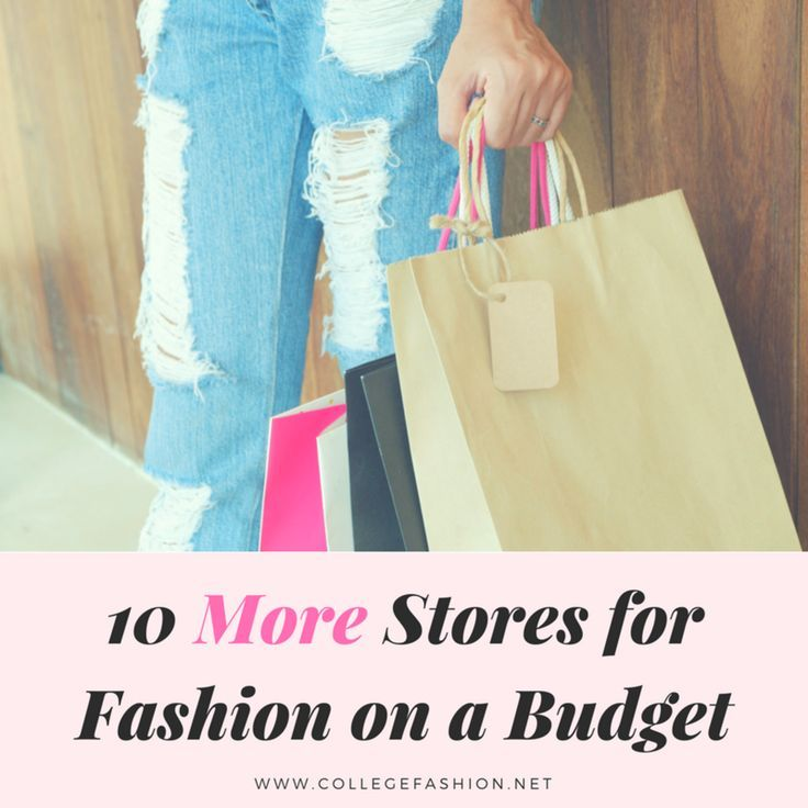 Top 10 Best Stores for Fashion on a Budget, Part Two