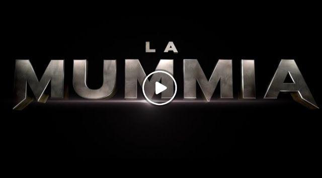 2017 La Mummia STREAMING ITA Altadefinizione