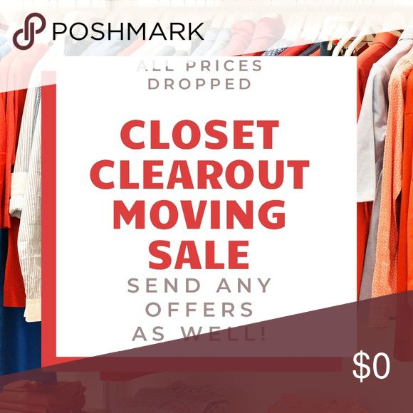 Closet Clearout Moving Sale All Prices Have Been Dropped And Offers Are Being Accepted I Will Be Graduating Fr Moving Sale Moving To Denver Black Friday Sale
