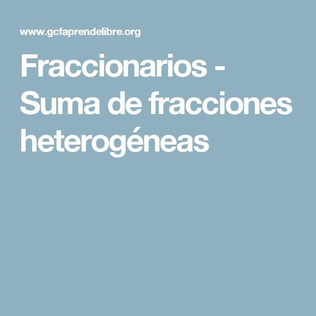 Fraccionarios - Suma de fracciones heterogéneas