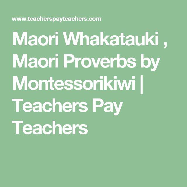 Maori Whakatauki , Maori Proverbs by Montessorikiwi   Teachers Pay Teachers