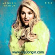 Meghan Trainor Title mp3 #meghan