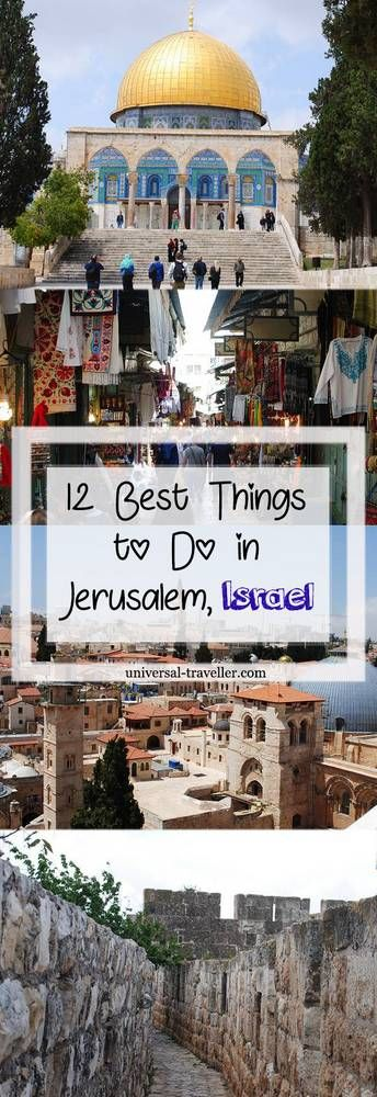 Best Things To Do In Jerusalem, Israel