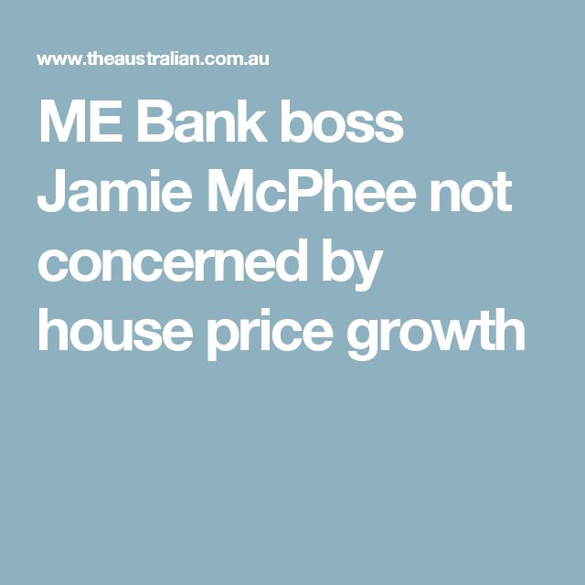 ME Bank boss Jamie McPhee not concerned by house price growth