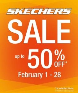 Skechers Sale Get up to 50% off on selected items plus special discounts. Sale happening at all Skechers store outlets from February 1 – 28, 2015.