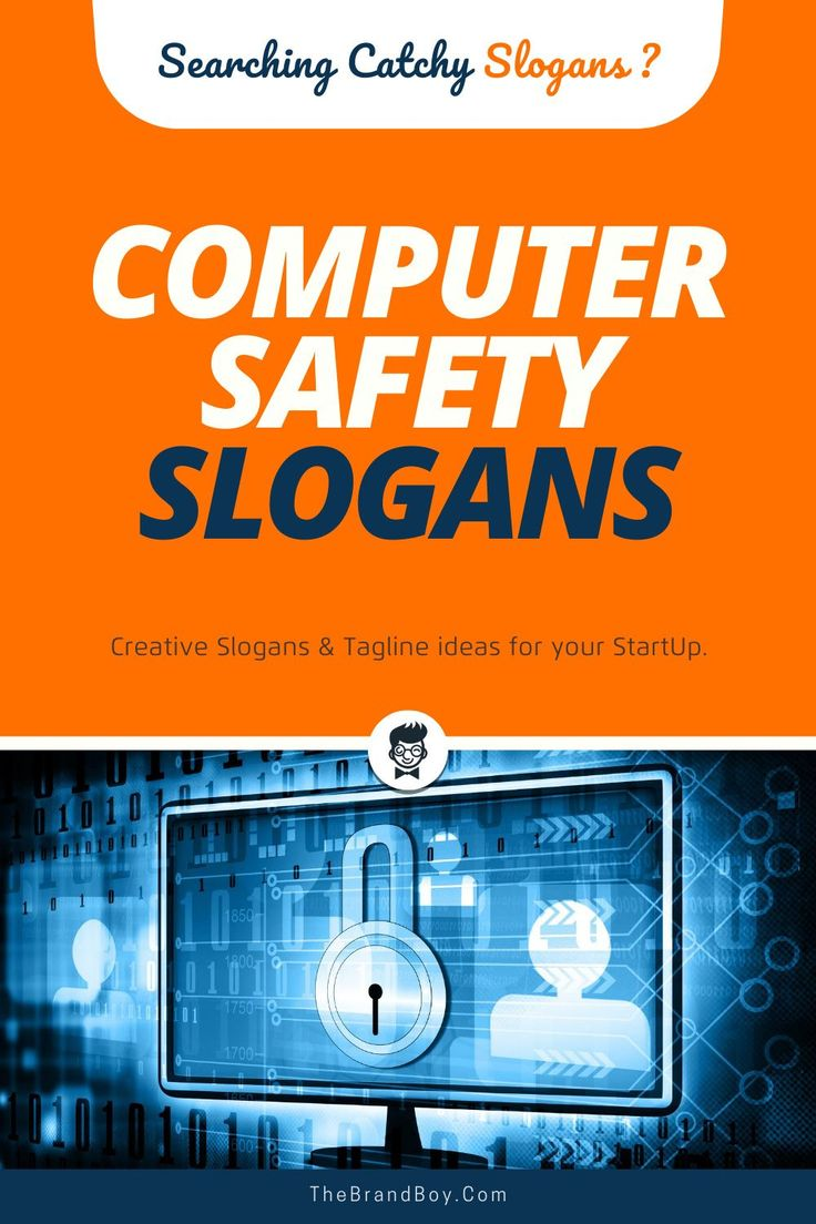 139+ Useful Computer Safety Slogans in