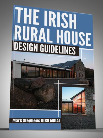 The Irish Rural House: Design Guidelines