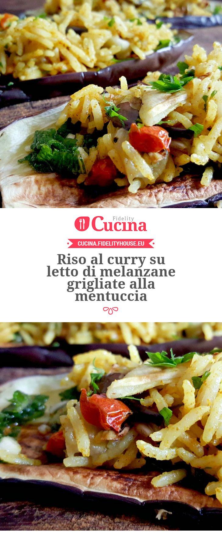 Riso al curry su letto di melanzane grigliate alla mentuccia