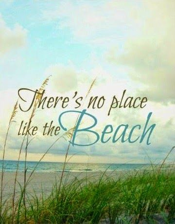 There is no place like the beach. Print. Beach Photographs with Quotes: http://ocean-beach-quotes.blogspot.com/2014/12/beach-photographs-with-quotes.html
