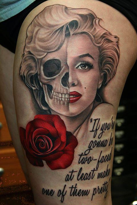"_ marilyn monroe & skull & quote tattoo _ ""if you're gonna be two-faced at least make one of them pretty"""