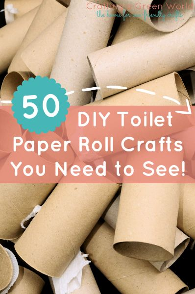 50 DIY Toilet Paper Roll Crafts You Need to See!