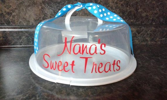 Plastic cake carrier with a Nana's Sweet Treats or by getpersonal1