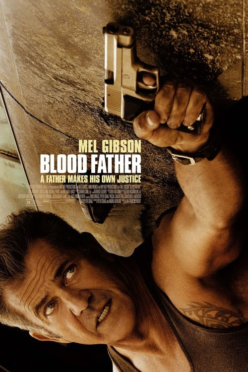 Blood Father 2016 full Movie HD Free Download DVDrip