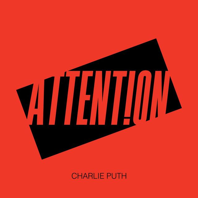 Attention, a song by Charlie Puth on Spotify