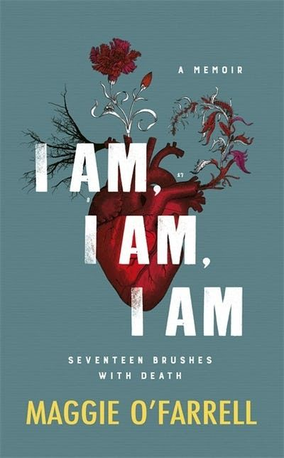 I am, I am, I am by Maggie O'Farrell | Literary Reference & Essays | Eason. The writer Maggie O'Farrell has had seventeen near-death experiences, each of which left a lasting impact. In this moving and eloquent memoir, she talks about how each of these encounters have transformed her attitude to life.