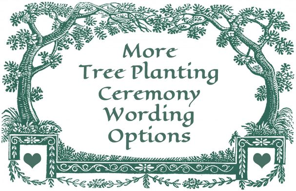 Options for tree planting ceremony wording in a wedding ceremony.