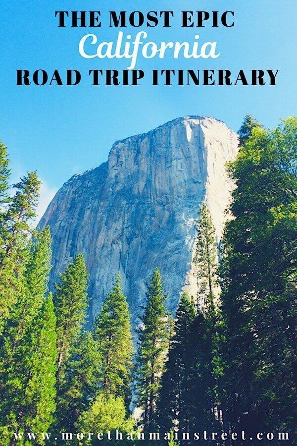Itinerário final de viagem de 10 dias na Califórnia   – More than Main Street- Travel
