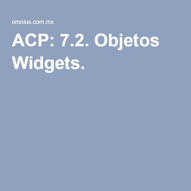 ACP: 7.2. Objetos Widgets.