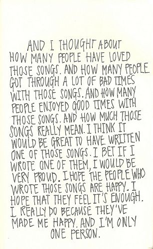 """The Perks of Being a Wallflower // Writing prompt? What is a song you wish you had written to get through the """"bad times?"""" // If you were to meet the writer/singer of a song that has gotten you through a good or bad time, what would you say to him/her/them?"""