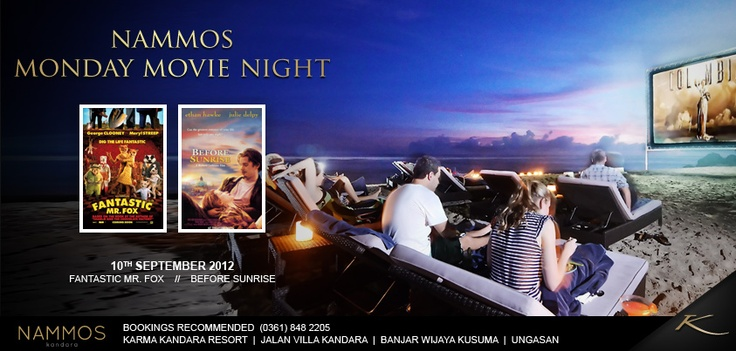 Movie :   1. Fantastic Mr. Fox  2. Before Sunrise    Bookings (0361) 8482205  Karma Kandara Resorts | Ungasan - Bali
