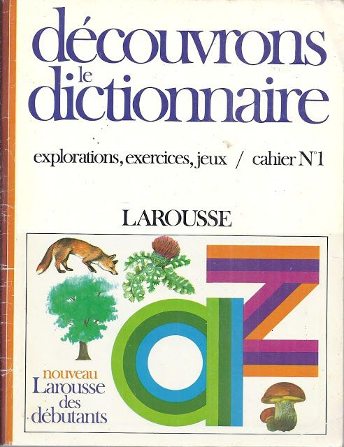 Boulicault, Découvrons le dictionnaire, cahier n°1 (1981)