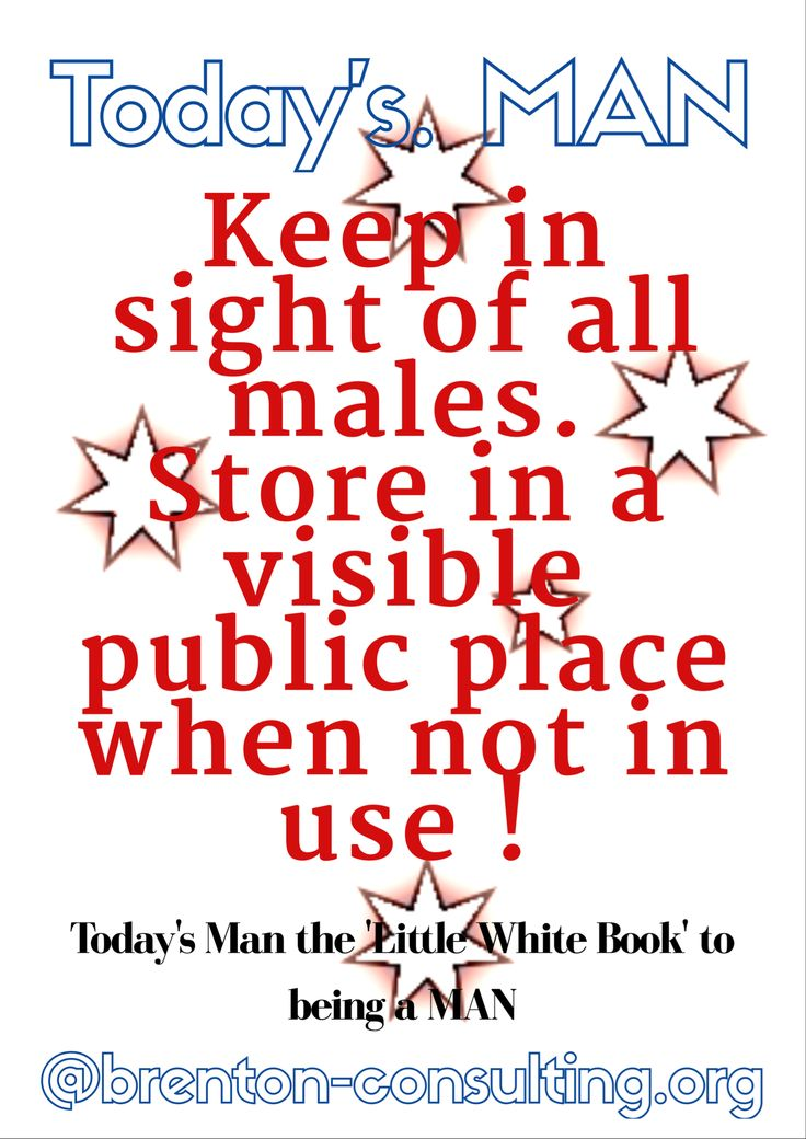 """Today's MAN  """"Keep in sight of all males. Store in a visible public place when not in use .""""  Today's Man the 'Little White Book' to being a MAN Http://goo.gl/w5EurV #mindfulness #men #manhood #free #middleagedmen #gaymen #latbookfest #possible #hashtag  #access #focus #enhance #40already #mate #empower #create #purge #tweentysomething #experience #sovereignty #Authenticity #selfhelp #stress #choice #thriving #dna #masculineenergy #books #author #Change  @brenton-Consulting.org"""