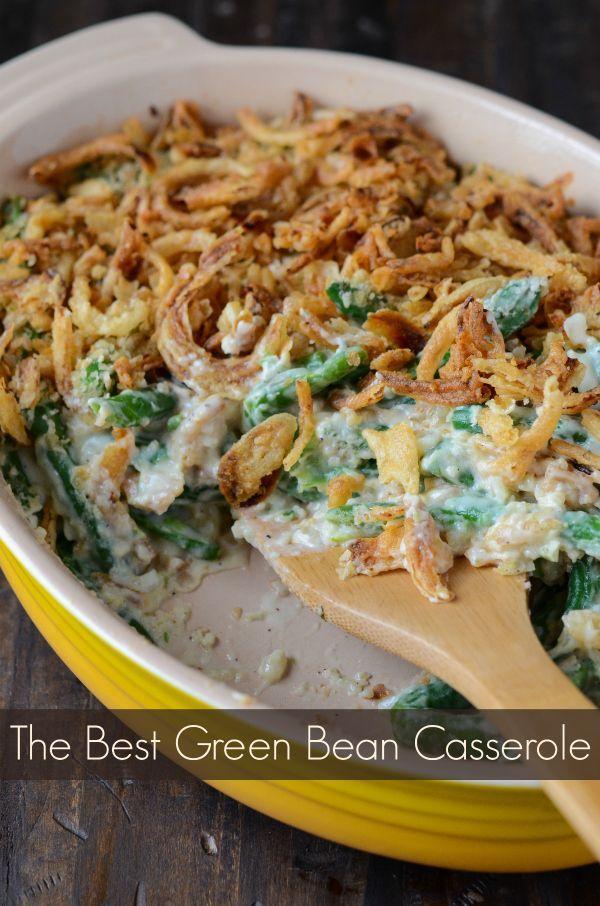 The Best Green Bean Casserole   All homemade, no canned junk!