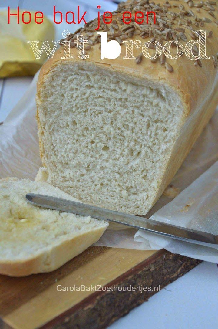 Zo bak je een wit brood, heel eenvoudig stap voor stap