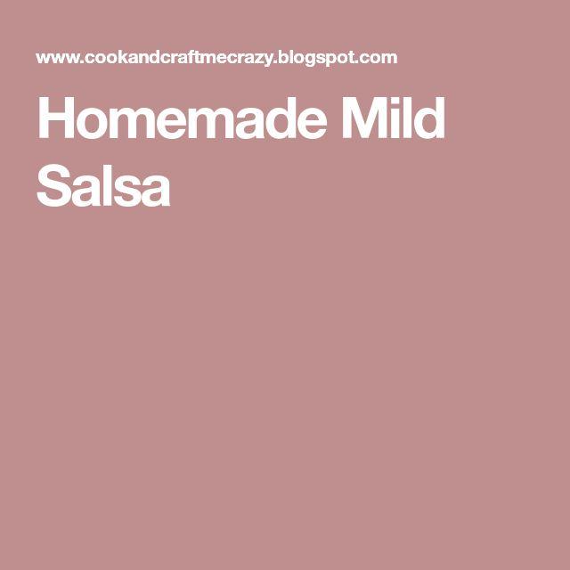 Homemade Mild Salsa