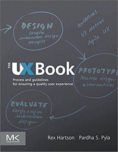 The UX Book: Process and Guidelines for Ensuring a Quality User Experience: 9780123852410: Computer Science Books @ Amazon.com