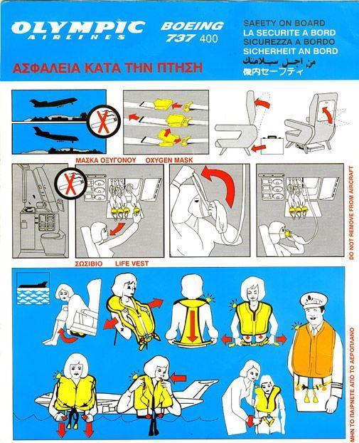 El más feo... Compañía: Olympic Airlines. Avión: Boeing 737-400. Idiomas: Inglés, francés, alemán, italiano, árabe, japonés.