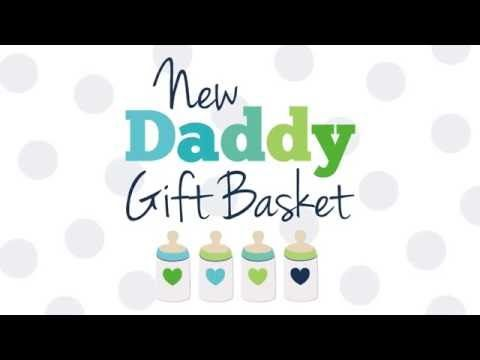 New Dad Gift Basket - The Dating Divas