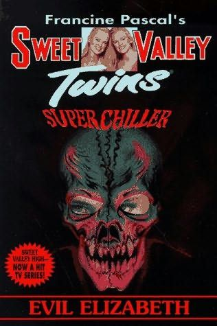 book cover of     Evil Elizabeth      (Sweet Valley Twins : Super Chillers, book 9)    by    Francine Pascal