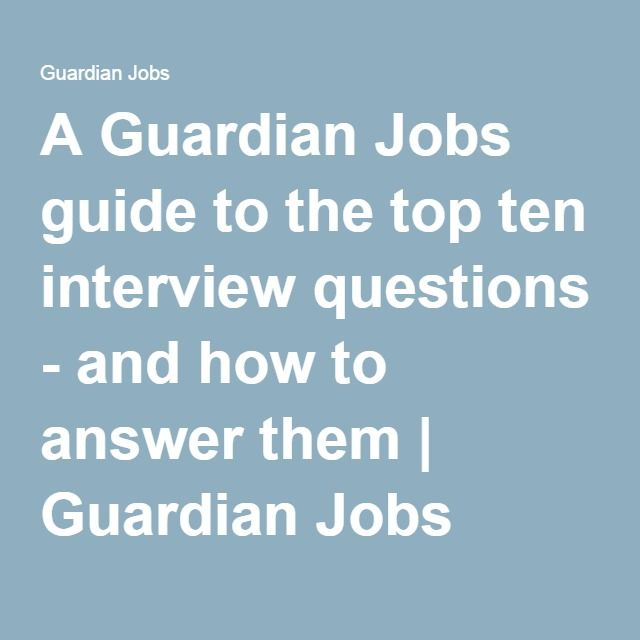 The 25+ best Top ten interview questions ideas on Pinterest - accounting interview questions