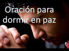 ¡¡¡Oración para Dormir en PAZ!!! - YouTube