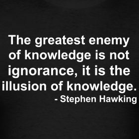 Illusion is stupidity... kinda like believing the news or something you see on face book as the truth.
