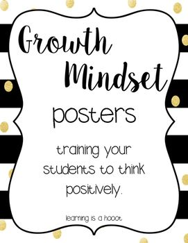 I created these growth mindset posters to motivate my students to think positively and to train their brain to think differently. Having these in my classroom has really proven effective. At times I would hear students refer to them when they are struggling with a certain activity.Included:15 black and gold growth mindset posters.If you have any questions, please do not hesitate to e-mail me at Learningisahooot@gmail.comAs always, be sure to leave feedback and earn Tpt credits for your…