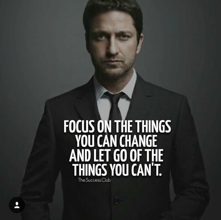 Focus on the things you can change and let go of the things you can't. #motivation #inspiration #quote