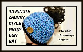 FREE CROCHET PATTERN, MESSY BUN HAT, Just 30 minutes to make this last minute hat!! http://www.ravelry.com/patterns/library/1093yt--30-minute-messy-bun-hat